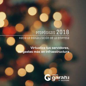 proposito 2018 virtualiza servidores cloud